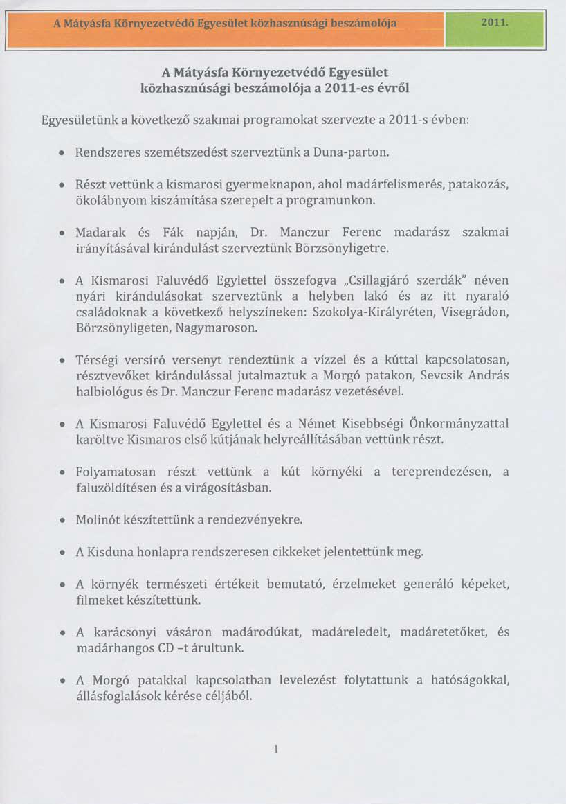A Mátyásfa Környezetvédő Egyesület közhasznúsági beszámolója a 2011-es évről - 1. oldal