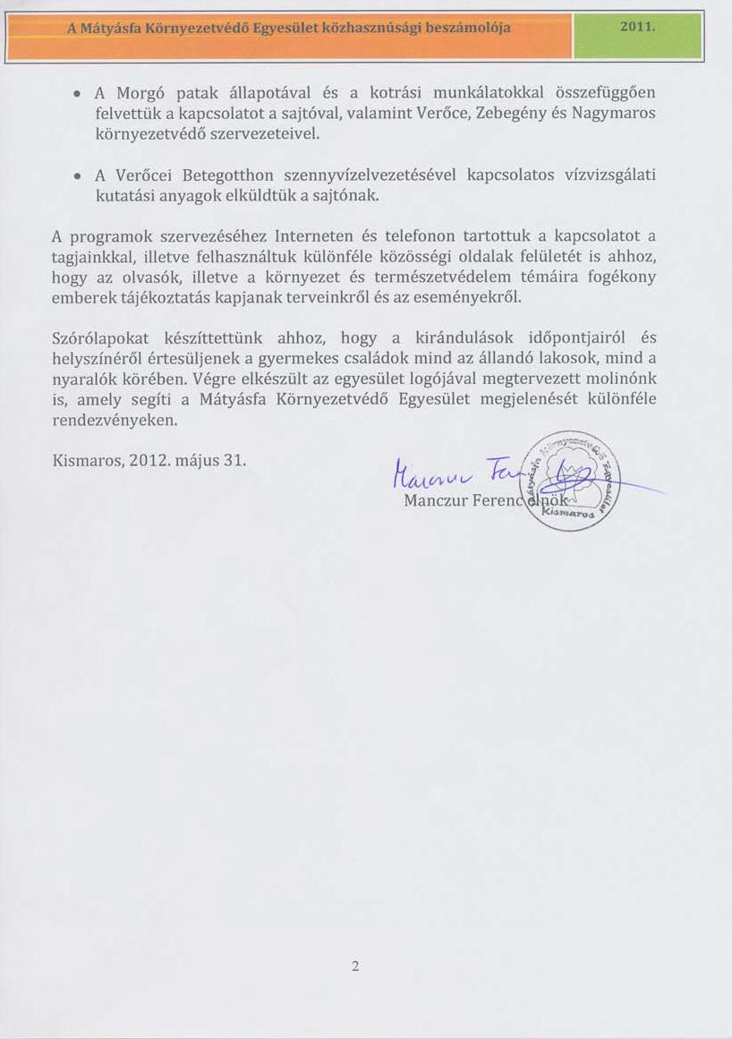 A Mátyásfa Környezetvédő Egyesület közhasznúsági beszámolója a 2011-es évről - 2. oldal