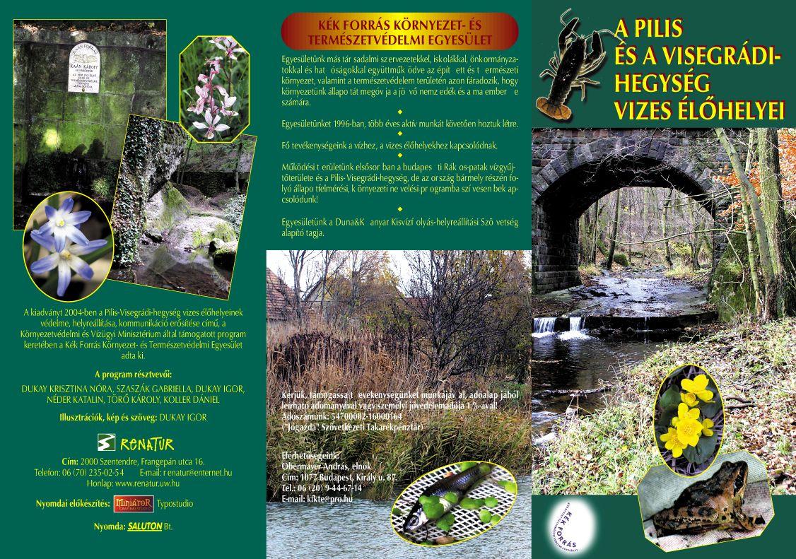 Kék Forrás Egyesület: A Pilis- és a Visegrádi-hegység vizes élőhelyei - 1. oldal