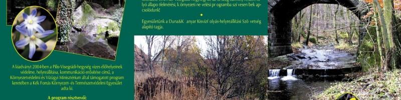 A Pilis- és a Visegrádi-hegység vizes élőhelyei – a Kék Forrás Egyesület kiadványa